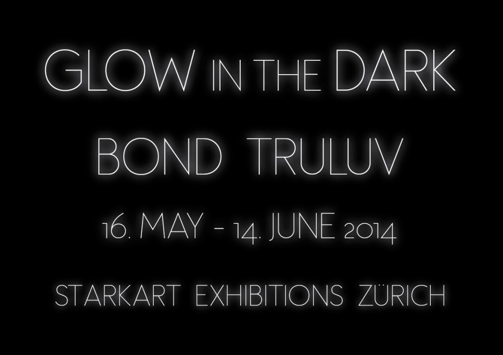 Glow in the dark - Bond Truluv 2